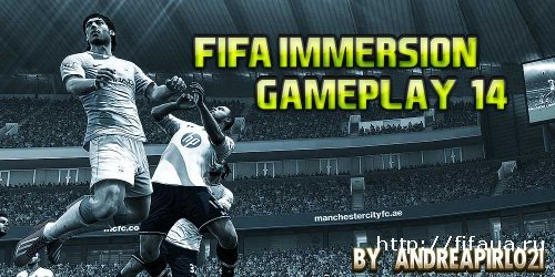 FIFA Immersion Gameplay '14 by AndreaPirlo21