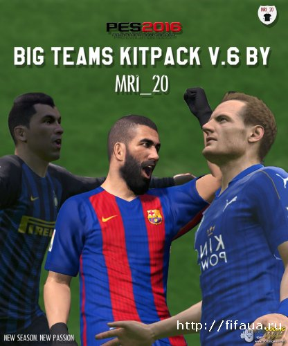 PES 16 Big Teams 16-17 Kitpack V6.0 by MRI_20 (Final Update)