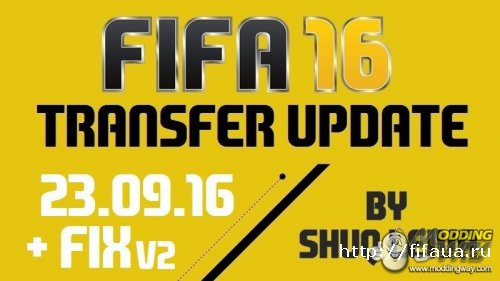 FIFA 16 Transfer Update 23.09.16 + FIX v2 Career Mode by ShuqLeiva